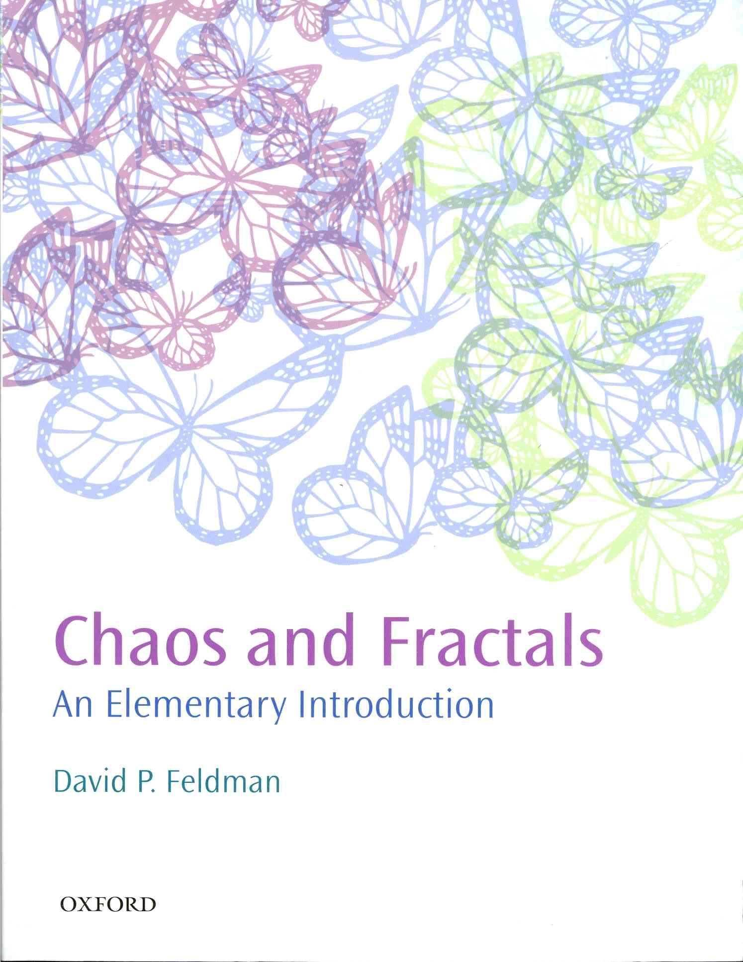 Chaos and Fractals By Feldman, David P.